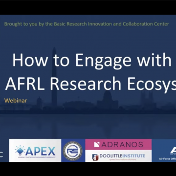 AFOSR Webinar: How to Engage with the AFRL Research Ecosystem